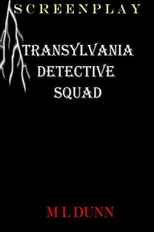 Screenplay - Transylvania Detective Squad