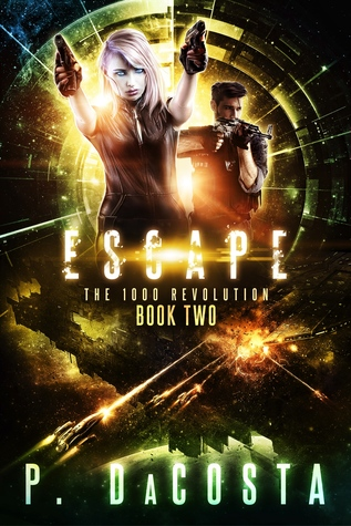 Escape (The 1000 Revolution, #2)