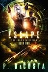 Escape (The 1000 Revolution, #2)