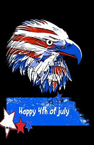 Happy 4th of July: Journal, Notebook, Diary or Planner