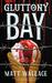 Gluttony Bay (Sin du Jour, #6)