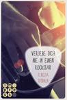 Verliebe dich nie in einen Rockstar by Teresa Sporrer
