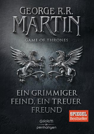 Ein grimmiger Feind, ein treuer Freund (A Song of Ice and Fire, #5)