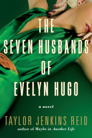 The Seven Husbands of Evelyn Hugo (Hardcover)