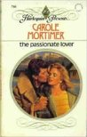 The Passionate Lover by Carole Mortimer