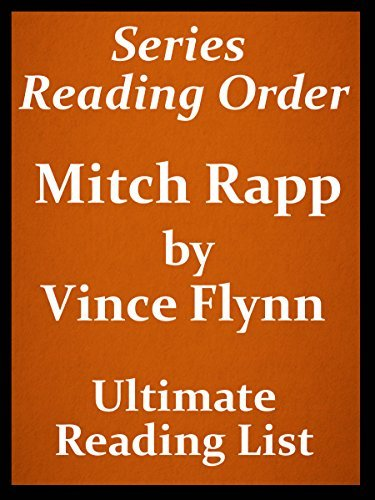READERS GUIDE: MITCH RAPP SERIES IN READING ORDER - LIST AND CHECKLIST OF MITCH RAPP SERIES WITH SHORT SUMMARY OF EACH STORY: MITCH RAPP LIST IN SERIES READING ORDER WITH CHECKLIST AND BONUS