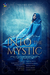 Into the Mystic, Volume One by J.C.  Long