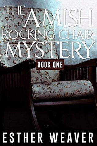 Rocking Chair Mystery (Amish Romance): Book 1