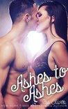 Ashes to Ashes: Contemporary Romance Novella