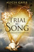Trial by Song (The Faery Trials, #1)