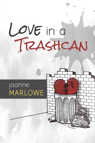 Love in a Trashcan