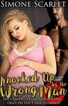 Knocked Up by the Wrong Man: She's Eager, Fertile and Willing... Only He ISN'T Her Husband!