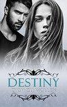 Destiny - Dich zu wollen by Sara Herz