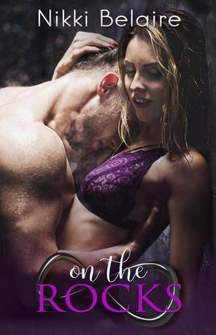 On the Rocks A Dark Mafia Romance by Nikki Belaire