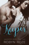Keeper (Keeper Series, #1)