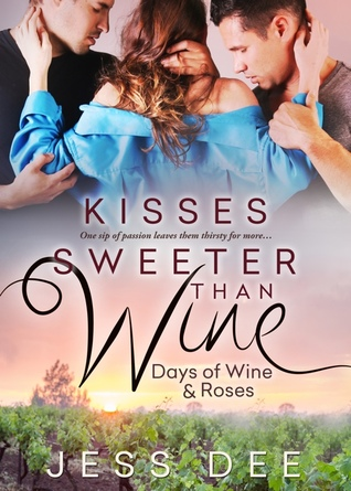 Kisses Sweeter Than Wine by Jess Dee