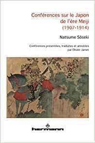 Conférences sur le Japon de l'ère Meiji (1907-1914) par Sōseki Natsume
