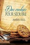 Des cookies pour séduire by Amber Kell