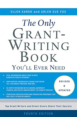 The Only Grant-Writing Book You'll Ever Need (Only Grant Writing Book You'll Ever Need)