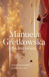 Na linii świata by Manuela Gretkowska