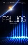 Falling (The 1000 Revolution)