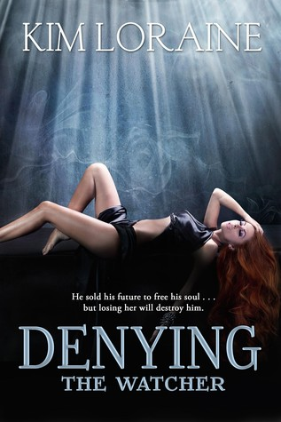 Denying the Watcher (The Watcher #2)