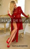 Black Tie Sissy (Reluctant Feminization, Crossdressing, First Time)