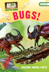 Bugs! (Animal Planet Chapter Books #3)