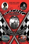 Racing On and Off the Road in Caldwell County and the Surrounding Areas