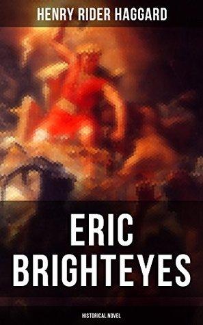 Eric Brighteyes (Historical Novel): Based on Icelandic Saga - Viking Age Iceland
