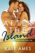 After the Island (Seven Winds Series, #1)