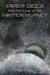 Piper Deez and the Case of the Winter Planet