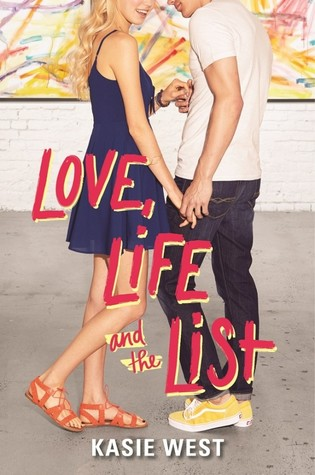 Love, Life, and the List (Kasie West)