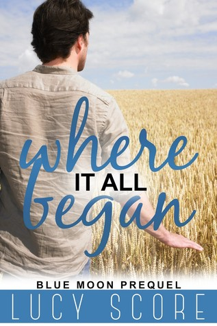 Where It All Began By Lucy Score