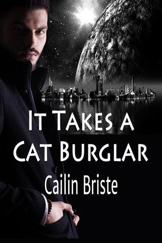 It Takes a Cat Burglar (A Thief in Love Romance, #1)