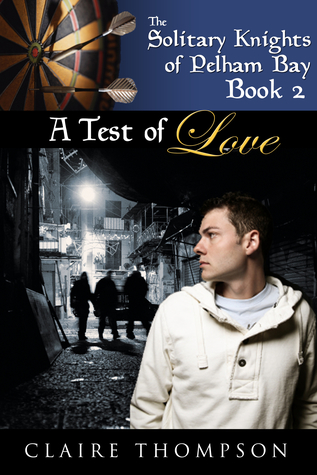 A Test of Love (Solitary Knights of Pelham, #2)
