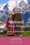 Beloveds, Forever Together: Letters of Eternal Love