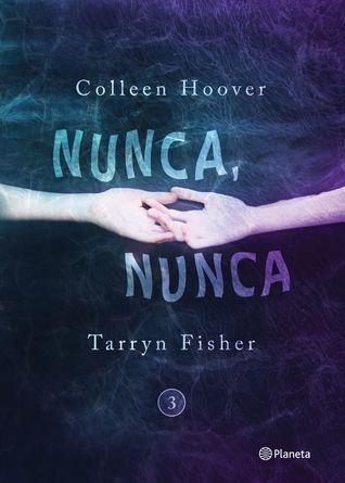 Nunca, nunca 3 (Nunca nunca, #3)