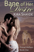 Bane of Her Desire by Kira Shayde