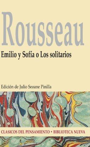 Emilio y Sofía o Los solitarios