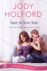 Hate to Love Him audiobook download free
