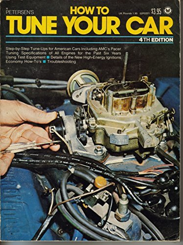 Petersen's How to Tune Your Car