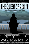 The Queen of Deceit by Michael Laird