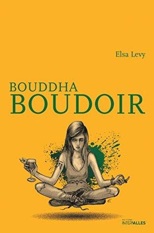 Bouddha Boudoir: Un roman feel good