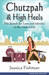 Chutzpah & High Heels by Jessica Fishman