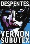 Vernon Subutex 3 (Vernon Subutex, #3)