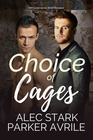 Author Request Book Review: Choice of Cages by Alex Stark and Parker Avrile