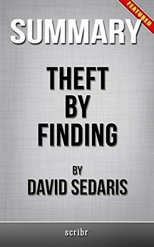 Summary of Theft by Finding: Diaries (1977-2002) by David Sedaris