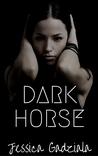 Dark Horse by Jessica Gadziala