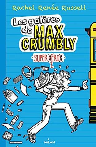 Super-zhéros (Les galères de Max Crumbly)
